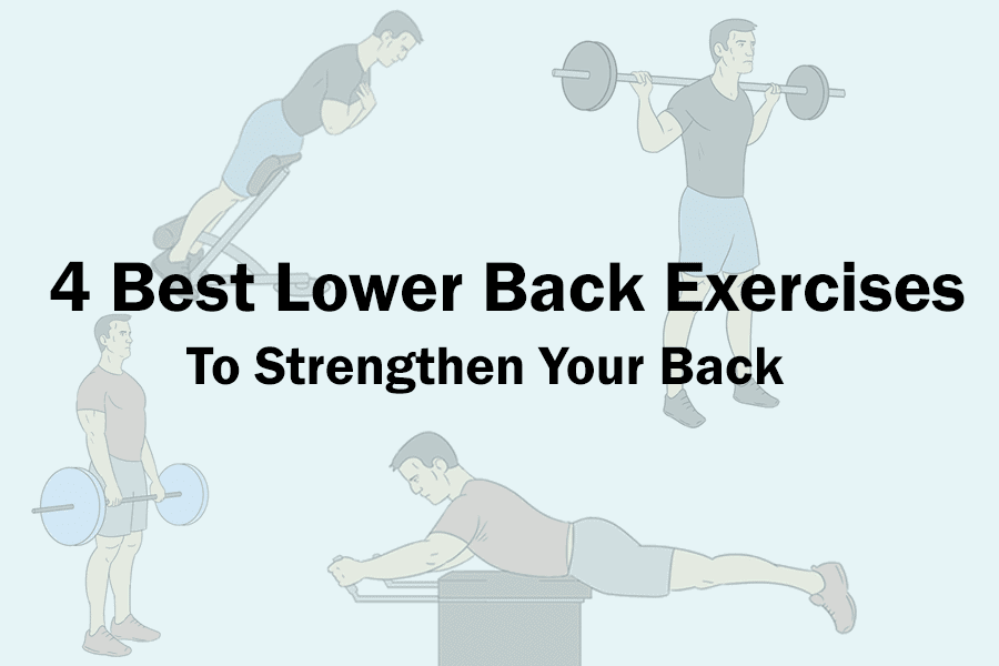 4 best lower back exercises