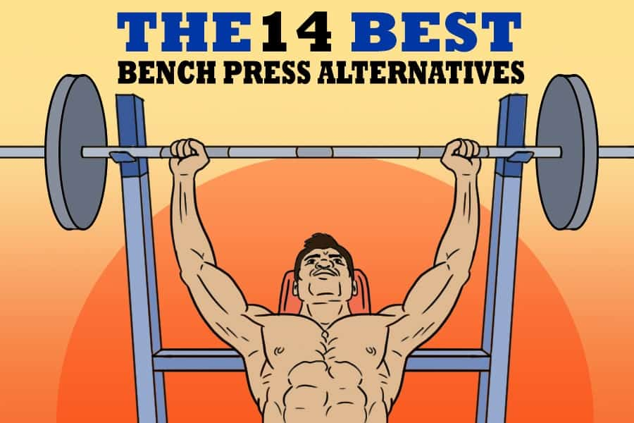 The 14 Best Bench Press Alternatives