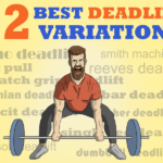 The 12 Best Deadlift variations