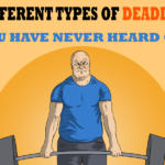 5 Different Types of Deadlifts You Have Never Heard Of