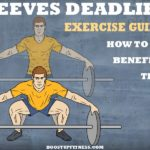 The Reeves Deadlift: Exercise guide, Benefits, and Tips