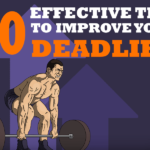 10 Effective Tips To Improve Your Deadlift