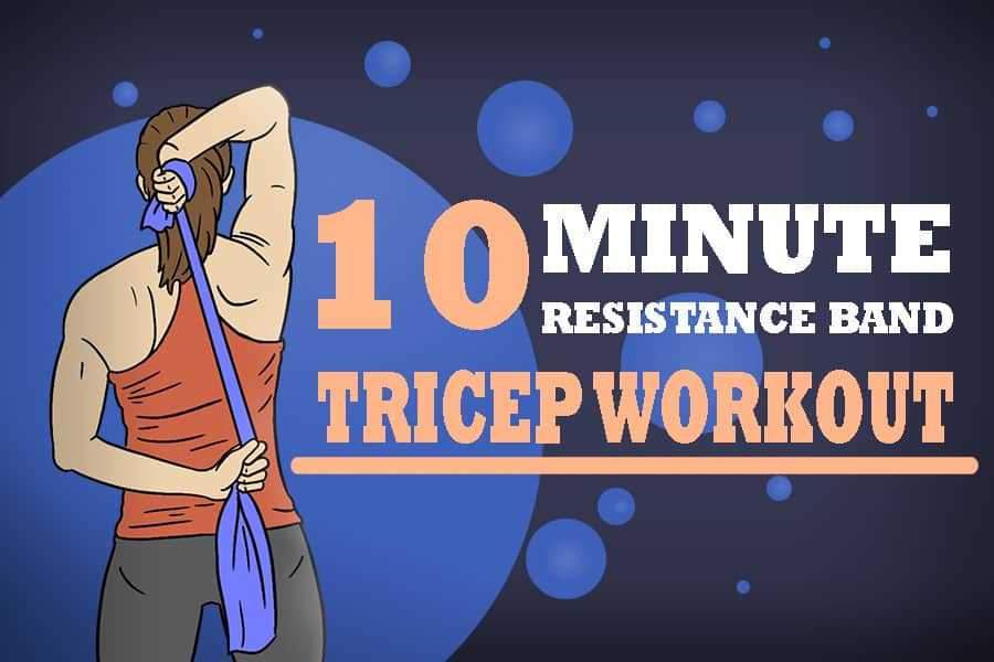 10 minute resistance band tricep workout