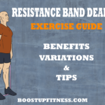 Resistance Band Deadlift - Exercise Guide, variations and benefits