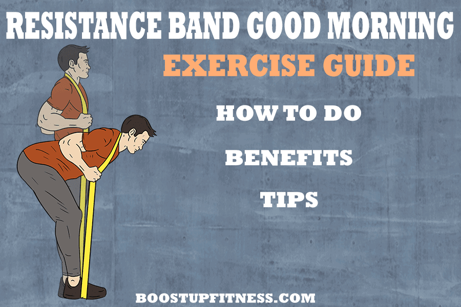 Resistance Band Good Morning Exercise Guide