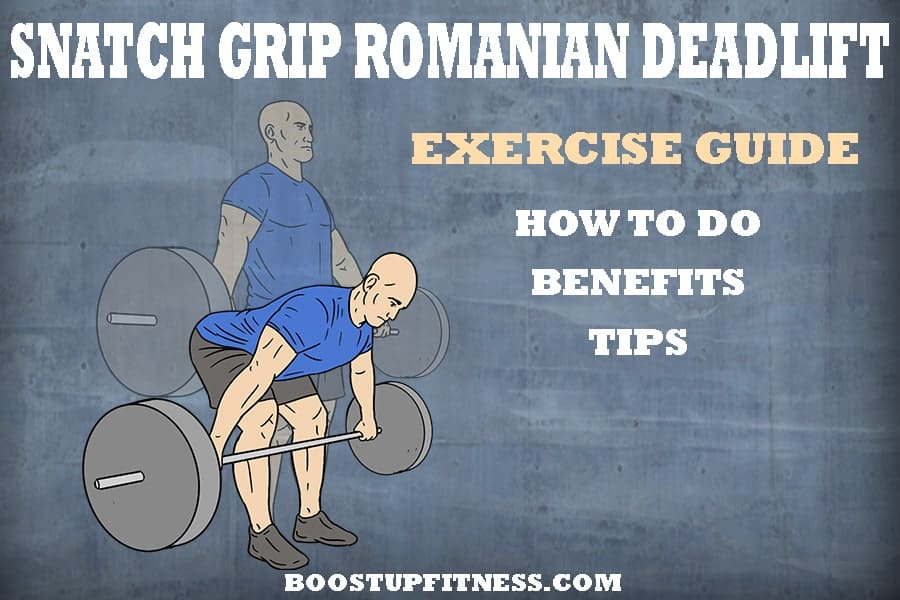snatch grip Romanian deadlift