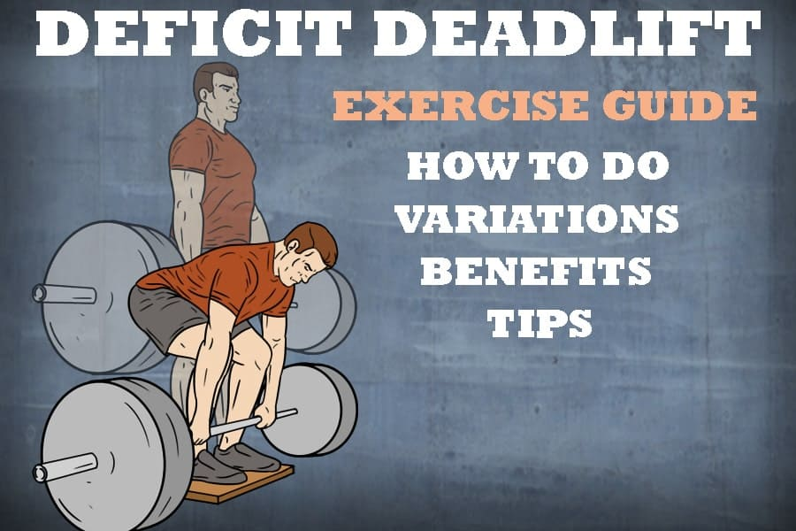 Deficit Deadlift: How To Do, Benefits And Variations
