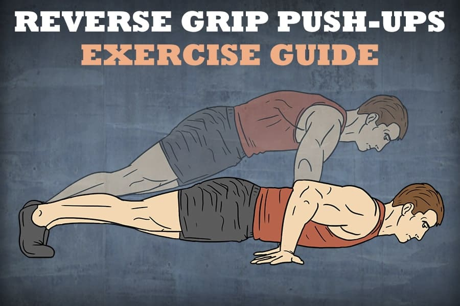 Reverse Grip Push-Ups Exercise Guide